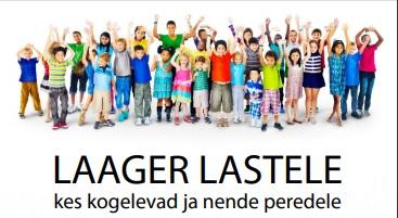 LAAGER LASTELE kes kogelevad ja nende peredele 27 – 29. august 2021